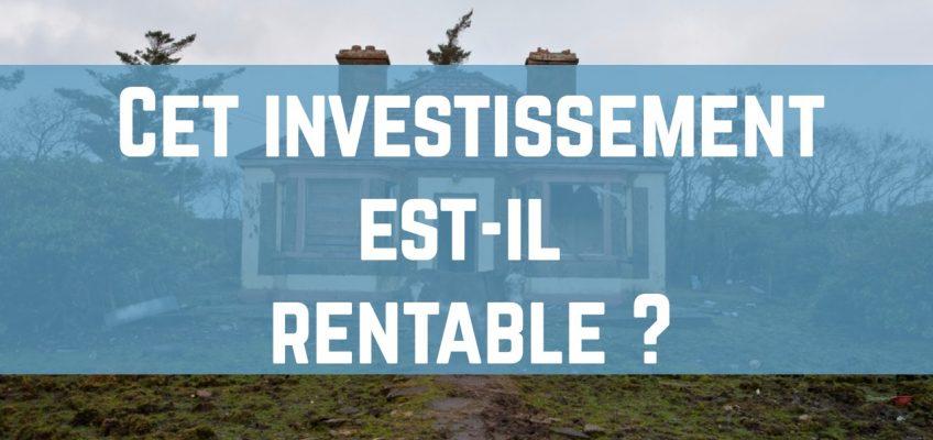 Cet investissement est-il rentable ?