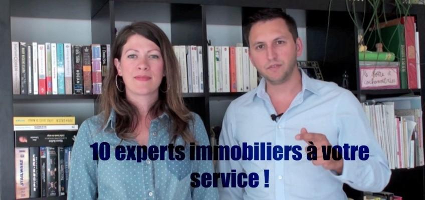 Inédit ! Dix experts immobiliers à votre service