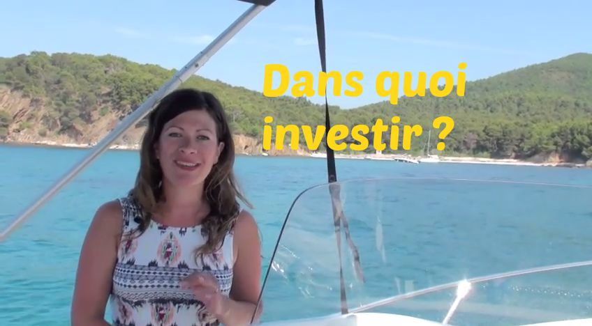 dans quoi investir