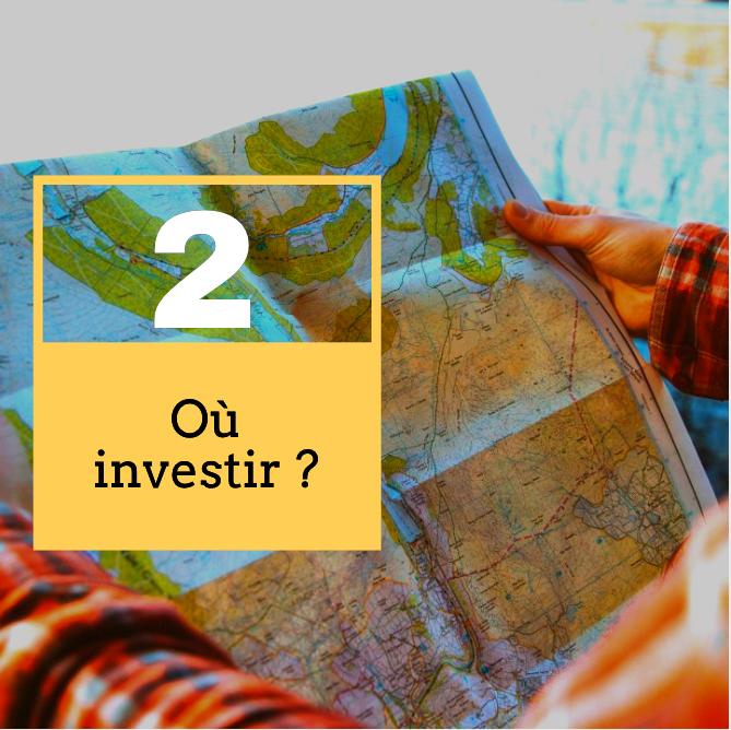 Où investir